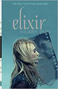 Elixir (Elixir #1) by Hilary Duff