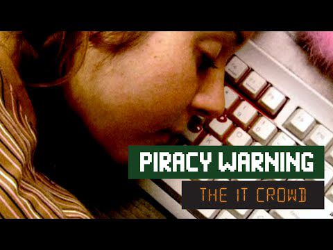 The IT Crowd - Series 2 - Episode 3: Piracy warning