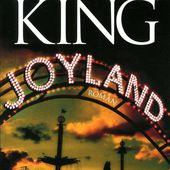 Chronique de Joyland de Stephen King - Du bruit dans les oreilles, de la poussiere dans les yeux.overblog.com