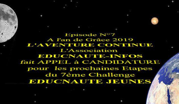 APPEL A CANDIDATURE pour le 7ème Episode du CHALLENGE EDUCNAUTE JEUNES ... Déjà 27 Etapes inscrites !!!
