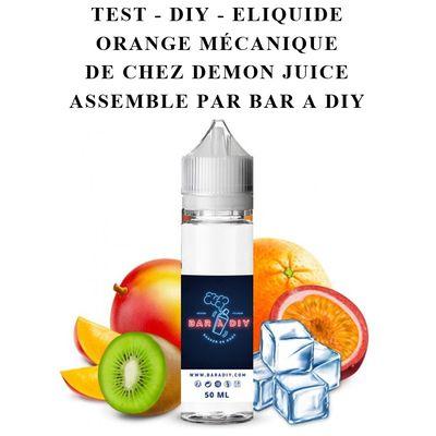 Test - Eliquide - Orange Mécanique de chez Demon Juice