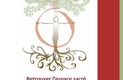 Retrouver l'espace sacré de sa nature féminine en aout 2016 à Sagnol 26