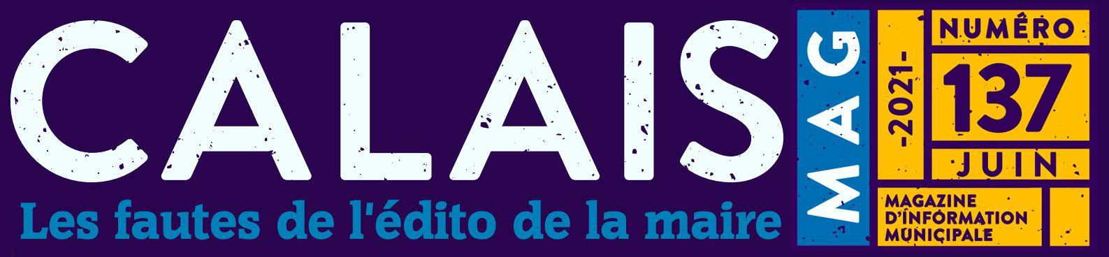 "Les fautes de l'édito du ""Calais Mag"" n° 137 (juin 2021)"