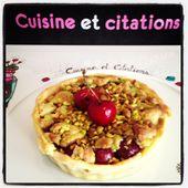 Ma tarte aux cerises et au crumble pistache... Une belle association de saveurs ! - Le blog de cuisineetcitations-leblog