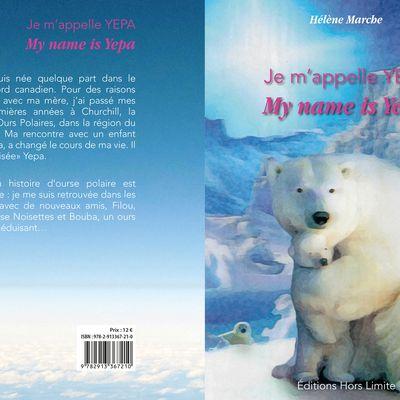 Plus que jamais d'actualité, mon histoire d'ourse polaire, Yepa...