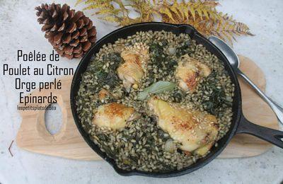 Poêlée de poulet mariné au citron, épinards et orge perlé