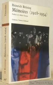 Mémoires d'Heinrich Brüning - fin de guerre et révolution - un récit instructif et ... édifiant!