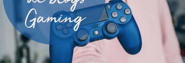 Sélection de blogs : Gaming 🎮 !
