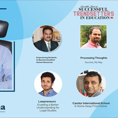 Incredible Stories of Successful Trendsetters in Education