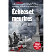 Echecs et meurtres de Jacques Lavergne - Le blog de Philippe Poisson