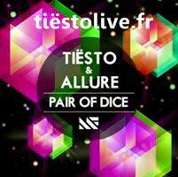 Tiësto & Allure - Pair of Dice