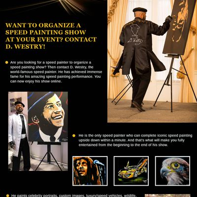 Want To Organize A Speed Painting Show At Your Event? Contact D. Westry!
