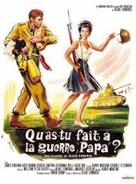 Qu'as-tu fait à la guerre, papa ?  (What did you do in the war, daddy?)
