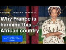 Nathalie Yamb - Central african republic : How and why France is harming this african country