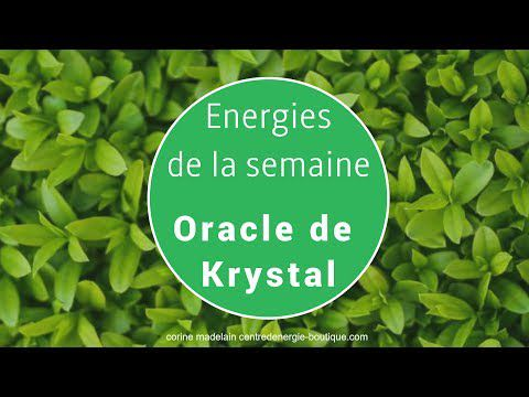 Energies du 25 au 31 décembre 2017 Oracle de Krystal