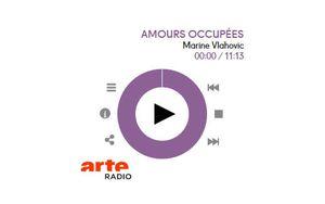 Arte radio: Amours occupées