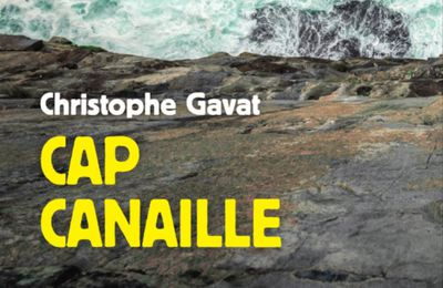 Cap Canaille, de Christophe Gavat