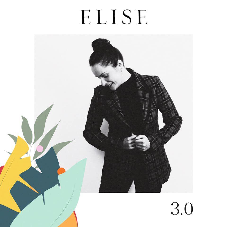 Elise est de retour avec « 3.0 » !