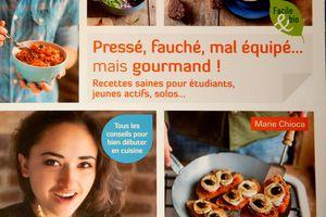 """Livre """"Pressé, fauché, mal équipé mais gourmand !""""  de Marie Chioca"""