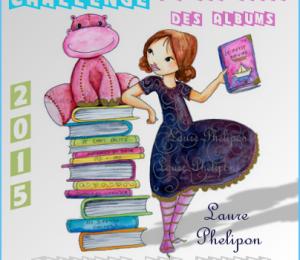 Challenge « Je Lis Aussi des Albums 2015 » de Sophie Hérisson, du blog Délivrer des Livres.