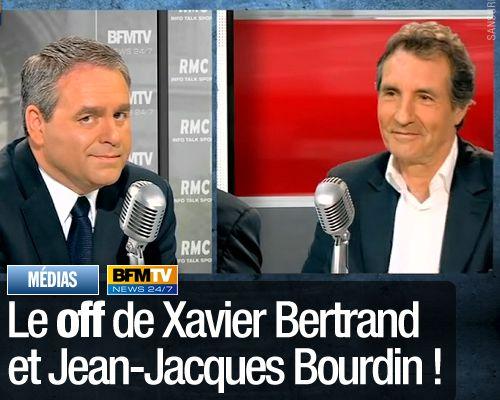 Le off de Xavier Bertrand et Jean-Jacques Bourdin !