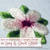 Long and Short Stitch Shading Lesson 8: A Simple Flower