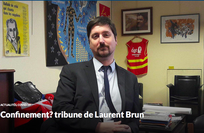 Confinement? tribune de Laurent Brun