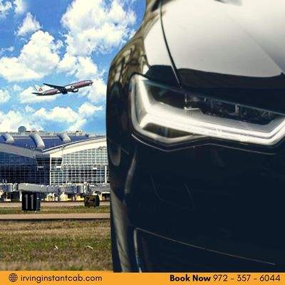 Seven Reasons It Is Beneficial To Have An Airport Taxi Service in Irving Texas