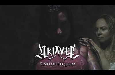 "VIDEO - Nouveau clip d'AKIAVEL ""Kind of Requiem"""