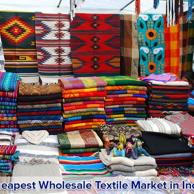 CHEAPEST WHOLESALE TEXTILE MARKET IN INDIA TO GET WHOLESALE RATE CLOTHING