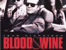 blood and Wine (1997) de Bob Rafelson