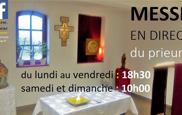Messe en direct  du prieuré de Pibrac pendant le confinement