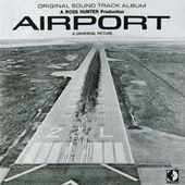 Airport (Main Title) (Original Motion Picture Soundtrack) Original Motion Picture Soundtrack par Alfred Newman