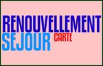 DOCUMENTS RENOUVELLEMENT CARTE DE SEJOUR
