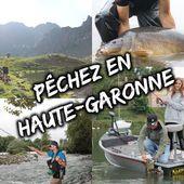 Pêchez en Haute-Garonne