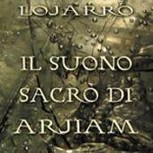 Il suono sacro di Arjiam