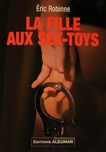 LA FILLE AUX SEX-TOYS d'Éric Robinne
