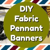 DIY Fabric Pennant Banners