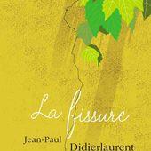 La fissure - Jean-Paul Didierlaurent - Au diable Vauvert