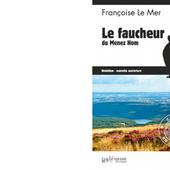Françoise LE MER : Le Faucheur du Ménez-Hom. - Les Lectures de l'Oncle Paul