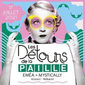 LES DÉTOURS DE LA PAILLE - SOIRÉE #4
