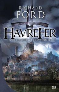 Havrefer, le héraut de la tempête