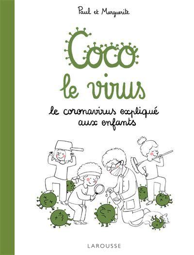 Coco le virus: un album pour parler covid-19 aux enfants. [Lecture, test et avis]