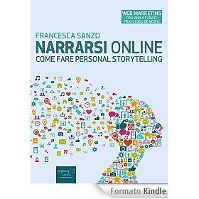 Narrarsi online: Come fare personal storytelling