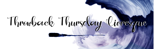 Throwback Thursday Livresque (n°89)