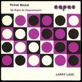 Larry Lake - Cavatina [CAPAC Musical Portrait QC-1287] 1978 - l'oreille cassée
