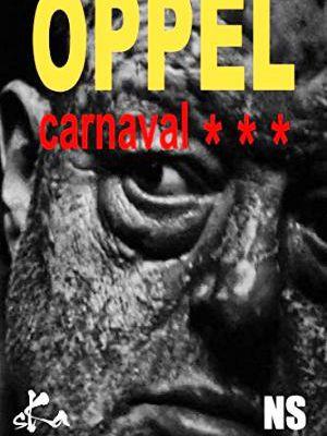 Jean-Hugues OPPEL : Carnaval trois étoiles.