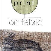 How to print on fabric.