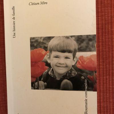 «Citizen Miro Une histoire de famille» par Estelle MIRONESCO