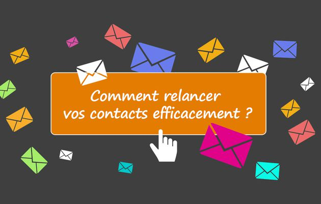 Emailing : Comment relancer vos contacts efficacement ?